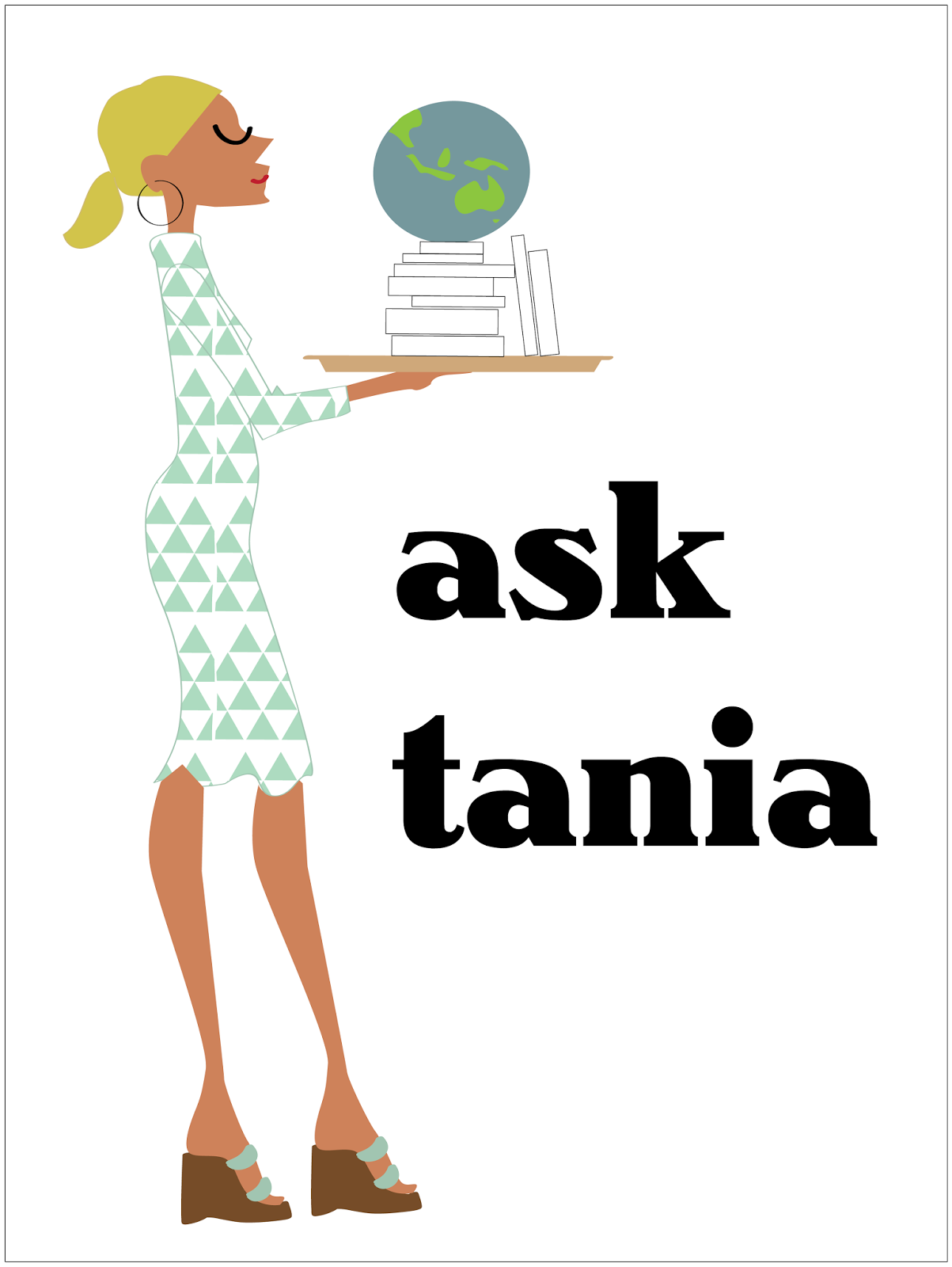 Ask Tania My Ask Tania column is for people to ask any kind of question on writing, editing, publishing, book marketing, blogging or any other literary topic. And if I can't answer the question, I'm sure I can point you in the direction of someone who can!